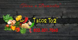 Tacos a Domicilio Houston